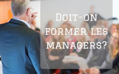 Doit-on former ses managers?