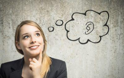 Vous avez deux oreilles et une bouche : apprenez à écouter !